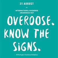 International Overdose Awareness Day - August 31, 2020