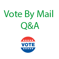 Vote by Mail Q&A